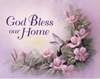 God Bless Our Home (*)