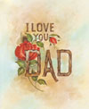 I Love You Dad (*)